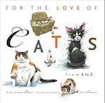 For the Love of Cats (For the Love Of Triumph Books)