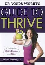 Dr. Vonda Wright's Guide to Thrive