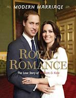 Modern Marriage, Royal Romance