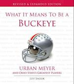 What It Means to Be a Buckeye (What It Means to Be…)