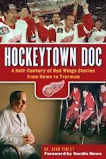 Hockeytown Doc af John Finley