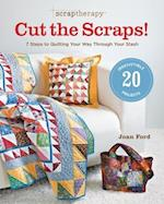 Scrap Therapy Cut the Scraps!