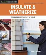 Insulate and Weatherize (Taunton's Build Like a Pro)