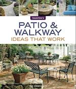 Patio & Walkway Ideas That Work (Ideas That Work)