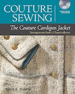 The Couture Cardigan Jacket (Couture Sewing)