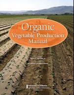 Organic Vegetable Production Manual
