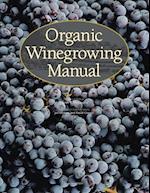 Organic Winegrowing Manual