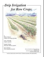 Drip Irrigation for Row Crops