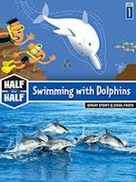 Swimming With Dolphins (Half and Half)