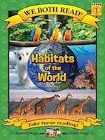 Habitats of the World (We Both Read: Level 1)