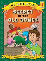 Secret of the Old Bones (We Both Read - Level 3 (We Both Read Level 3)