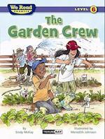 The Garden Crew (We Read Phonics - Level 6) af Sindy McKay