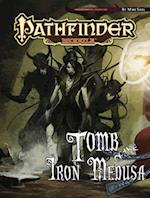 Tomb of the Iron Medusa (Pathfinder Modules)