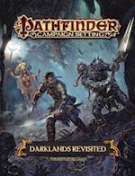 Darklands Revisited (Pathfinder Campaign Setting)