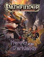 Heroes of the Darklands (Pathfinder Player Companion)