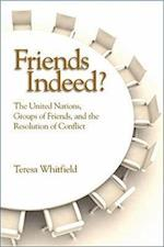 Friends Indeed?