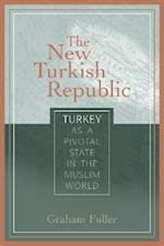 The New Turkish Republic af Graham E Fuller
