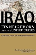 Iraq, Its Neighbors, and the United States af Phebe Marr, Henri J Barkey, Lee H Hamilton