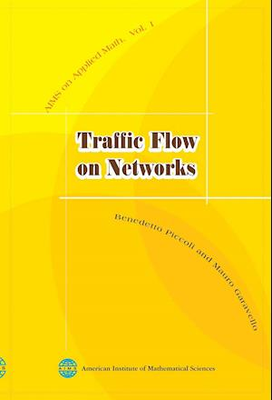 Bog, hardback Traffic Flow on Networks af Mauro Garavello