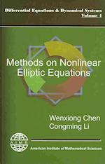 Methods on Nonlinear Elliptic Equations (Differential Equations Dynamical Systems)