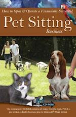 How to Open & Operate a Financially Successful Pet Sitting Business [With CDROM] (How to Open & Operate a ..)