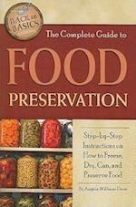The Complete Guide to Food Preservation (Back to Basics Cooking)