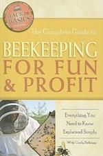 Complete Guide to Beekeeping for Fun & Profit (Back to Basics)