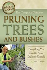 Complete Guide to Pruning Trees and Bushes