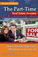 The Part-Time Real Estate Investor
