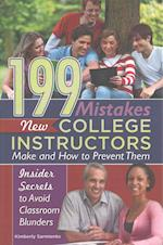 199 Mistakes New College Instructors Make and How to Prevent Them