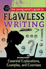 The Young Adult's Guide to Flawless Writing