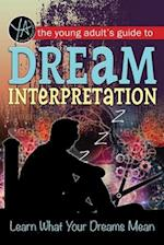The Young Adult's Guide to Dream Interpretation (Young adult)
