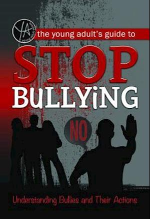 Young Adult's Guide to Stop Bullying af Rebekah Sack
