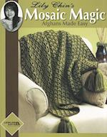 Mosaic Magic Afghans Made Easy af Lily Chin