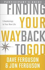 Finding Your Way Back to God Participant's Guide af Dave Ferguson