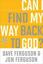 Can I Find My Way Back to God? (10 Pack) af Dave Ferguson
