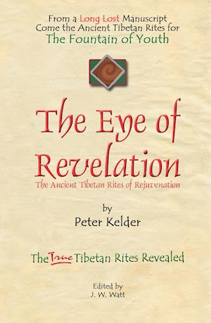 Bog hardback The Eye of Revelation af Peter Kelder