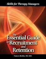 Essential Guide to Recruitment and Retention