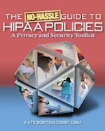 No-Hassle Guide to Hipaa Policies