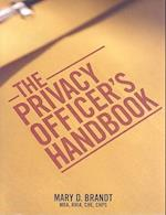 The Privacy Officer's Handbook [With CDROM]