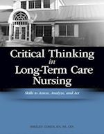 Critical Thinking in Long-Term Care Nursing (Cohen Critical Thinking in Long Term Care Nursing Skills t)
