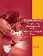 Evidence-Based Competency Management for the Medical-Surgical Unit [With CDROM]
