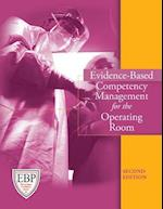 Evidence-Based Competency Management for the Operating Room