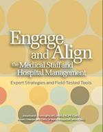 Engage and Align the Medical Staff and Hospital Management af Mary J. Hoppa, Robert J. Marder, Jonathan Burroughs