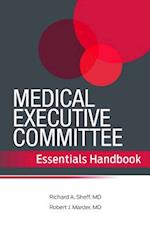 Medical Executive Committee Essentials Handbook af Richard A. Sheff, Robert J. Marder