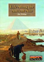 Life Along the Ancient Nile af Jim Whiting