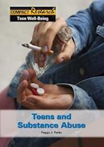 Teens and Substance Abuse (Compact Research Series)