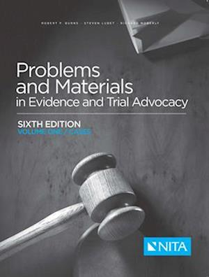 Problems and Materials in Evidence and Trial Advocacy