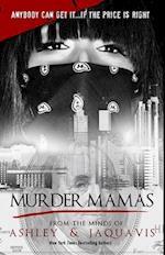 Murder Mamas af Ashley Antoinette, JaQuavis, JaQuavis Coleman