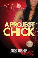 A Project Chick (Urban Books)